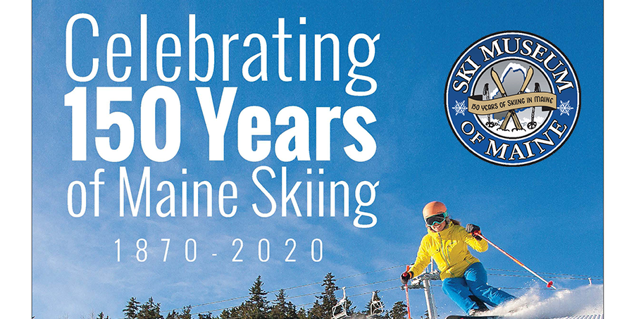 150 Years of Skiing in Maine