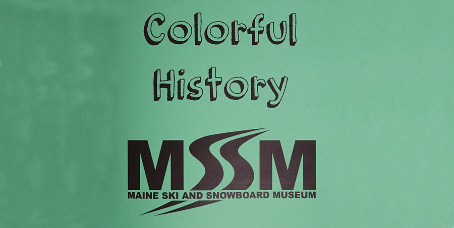 First Edition Printing of Maine Ski and Snowboard Museum's Colorful History Coloring Book