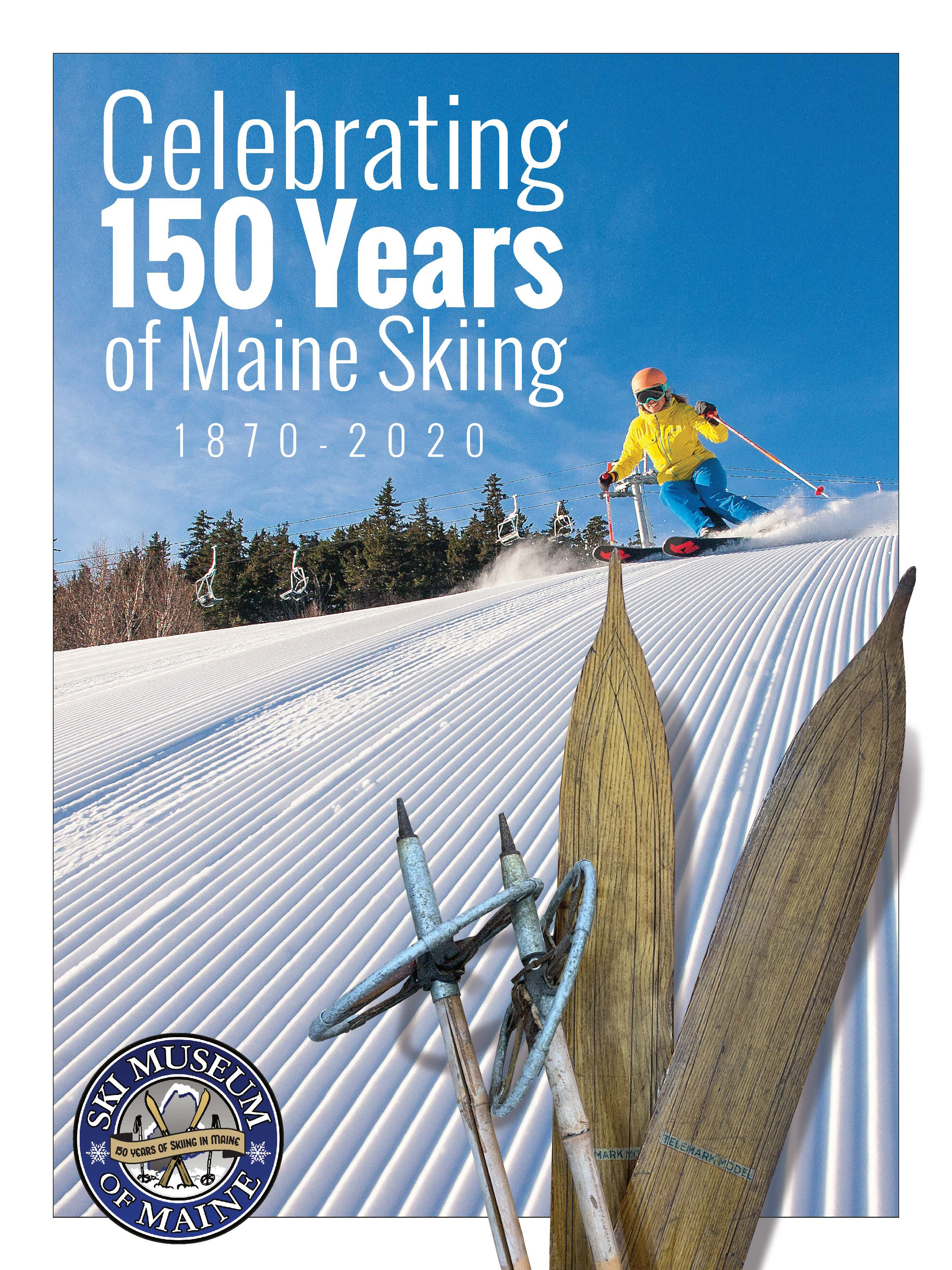 150th Anniversary of Maine Skiing Poster