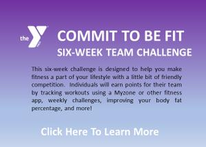 COMMIT TO BE FIT SIX-WEEK TEAM CHALLENGE