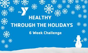 JOIN US FOR HEALTHY THROUGH THE HOLIDAYS!